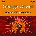 Homage to Catalonia Radio/TV von George Orwell Gesprochen von: Joseph Millton