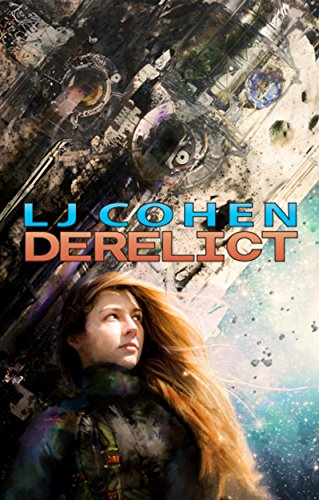 Derelict: Halcyone Space, book 1 cover