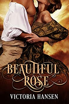 Beautiful Rose by [Hansen, Victoria]