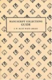 A Guide to the Manuscript Collections of the G. W. Blunt White Library, Douglas L. Stein, 0913372285
