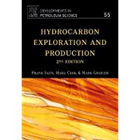 Hydrocarbon Exploration and Production: Volume 55 (Developments in Petroleum Science)