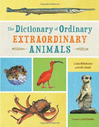 The Dictionary of Ordinary Extraordinary Animals