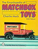 Encyclopedia of Matchbox Toys, Charles Mack, 0764303252