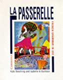 img - for La Passerelle: French Grammar in Use book / textbook / text book