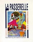 La Passerelle: French Grammar in Use