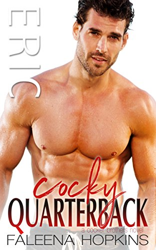 Cocky Quarterback: Eric Cocker (Cocker Brothers of Atlanta Book 12) by [Hopkins, Faleena]