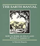 The Earth Manual, Malcolm Margolin, 0930588185