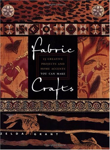 Fabric Crafts: 15 Creative Projects and Home Accents You Can Make pdf epub