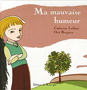 "Afficher ""Ma mauvaise humeur"""