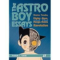 The Astro Boy Essays: Osamu Tezuka, Mighty Atom