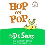 Hop on Pop  | Dr. Seuss