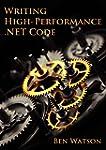 Writing High-Performance .NET Code