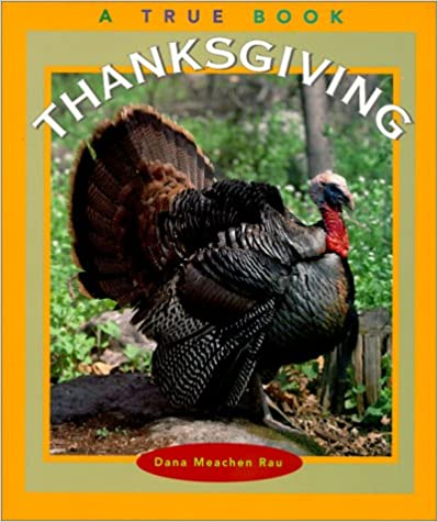 Download Thanksgiving (True Books: Holidays) PDF, azw (Kindle)