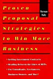 Proven Proposal Strategies To Win More Business, Herman Holtz, 1574100882