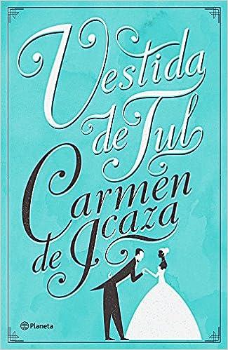 Vestida de tul, Carmen de Icaza 514P5FQPRpL._SX323_BO1,204,203,200_