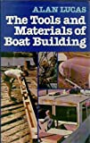 : The Tools and Materials of Boat Building