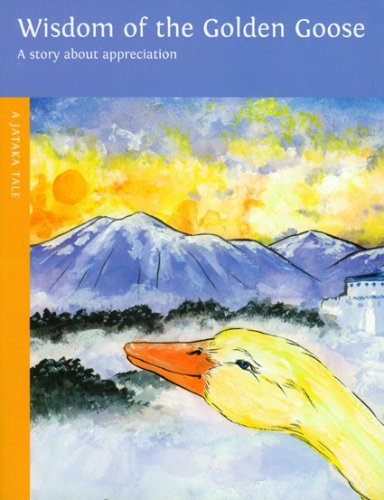 Wisdom Of The Golden Goose (Jataka Tales (Paperback))