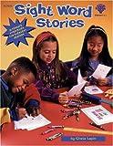 Sight Word Stories, Gloria Lapin, 1564176703