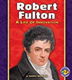 Robert Fulton, Jennifer Boothroyd, 0822564521