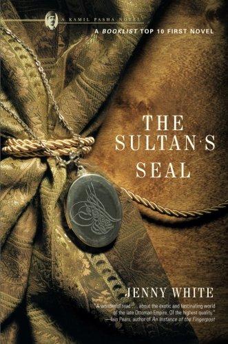 Read Online The Sultan's Seal: A Novel (Kamil Pasha Novels (Paperback)) PDF
