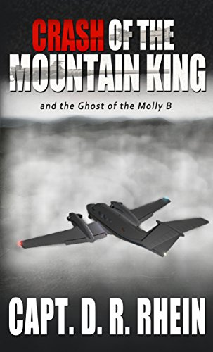 Book: Crash of the Mountain King by Capt. D.R. Rhein