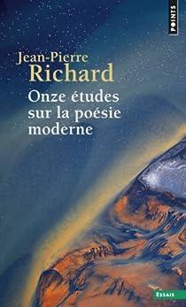 Onze études sur la poésie moderne par Richard