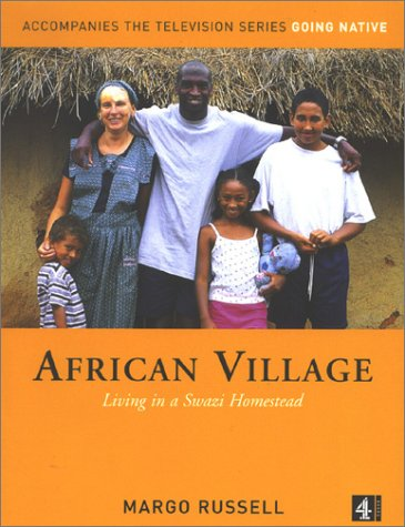 African Village: Living in a Swazi Homestead pdf