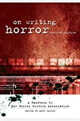 On Writing Horror: A Handbook by the Horror Writers Association Kindle Edition