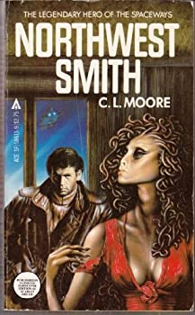Northwest Smith by C. L. Moore science fiction book reviews