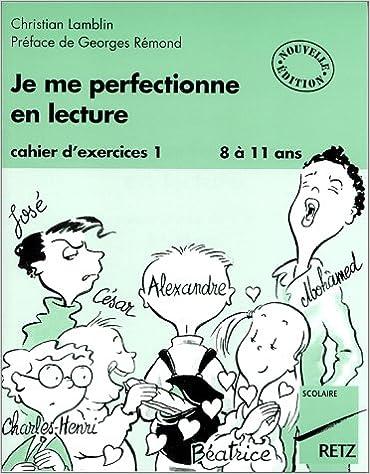Lire un Je me perfectionne en lecture : cahier d'exercices, tome1 pdf, epub