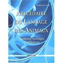 Abécédaire du langage des animaux