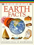 Earth Facts, Dorling Kindersley Publishing Staff, 1564588912