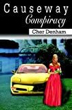 Causeway Conspiracy, Cher Denham, 1410727572