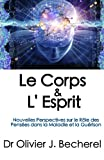 Le Corps and L'Esprit, Olivier Becherel, 1477418962