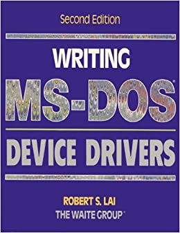 Writing MS-Dos Device Drivers: Amazon.es: Lai, Robert S., The ...