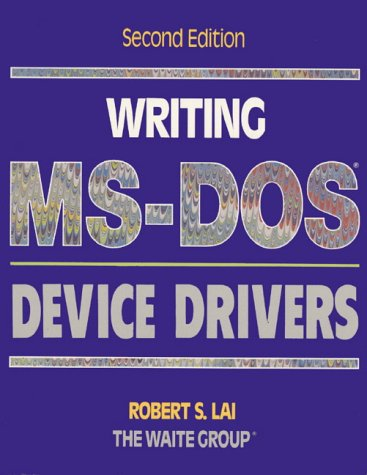 Writing MS-Dos Device Drivers by Addison-Wesley Professional