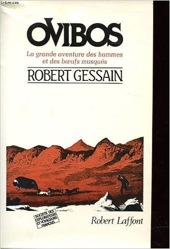Lire Ovibos. La grande aventure des hommes et des boeufs musqués pdf ebook