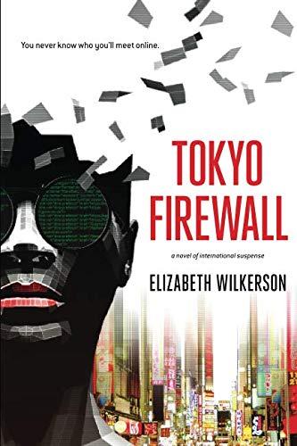 Tokyo Firewall: a novel of international suspense