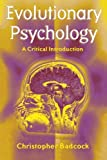 img - for Evolutionary Psychology: A Critical Introduction by Christopher Badcock (2000-10-19) book / textbook / text book