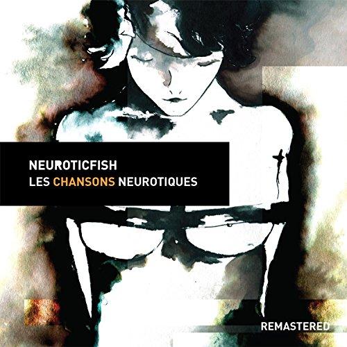 Les Chansons Neurotiques (Rema...