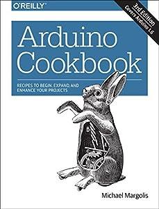 Arduino Cookbook by Michael Margolis (2016-01-25)