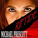 Riptide | Michael Prescott