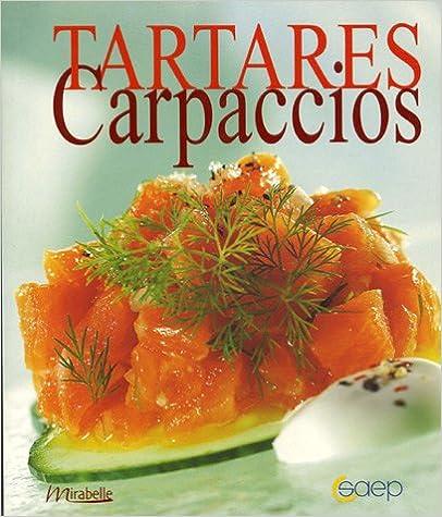 Tartares Carpaccios