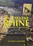 img - for Race to the Rhine: Liberating France and the Low Countries 1944-45 book / textbook / text book