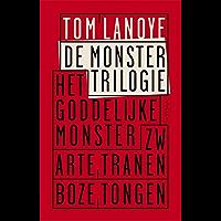 De monstertrilogie: bevat de titels: het goddelijke monster , zwarte tranen , boze tongen