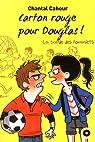 La bande des pommiers, Tome 5 : Carton rouge pour Douglas par Cahour