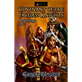 Covenant of the Faceless Knights: Book 2 (Realm of Ashenclaw) ~ Gary F. Vanucci