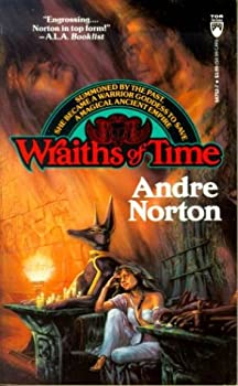 Wraiths of time by Andre Norton science fiction and fantasy book and audiobook reviews