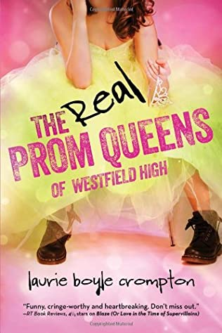 book cover of The Real Prom Queens of Westfield High