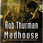 Madhouse: Cal Leandros, Book 3 | Rob Thurman